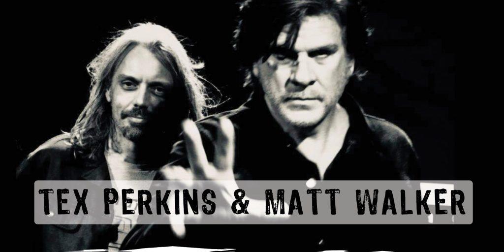 Tex Perkins Matt Walker hero image